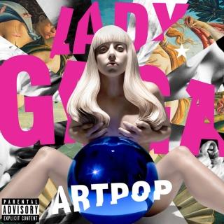 Dope - Lady Gaga