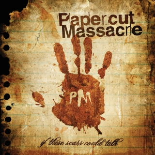 If These Scars Could Talk - Papercut Massacre
