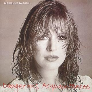 Dangerous Acquaintances - Marianne Faithfull