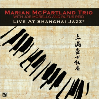 Live At Shanghai Jazz - Marian McPartland Trio