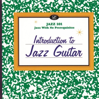 Introduction To Jazz Guitar - Barney Kessel