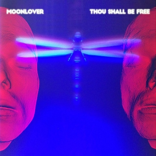Thou Shall Be Free - Moonlover