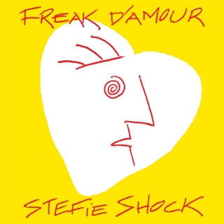 Freak d'amour - Stefie Shock