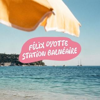 Station balnéaire - Félix Dyotte
