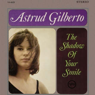 The Shadow Of Your Smile - Astrud Gilberto