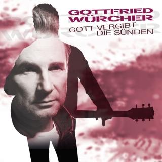 Gott vergibt die Sünden - Gottfried Würcher