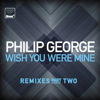 Wish You Were Mine - Philip George