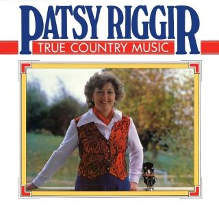 True Country Music - Patsy Riggir