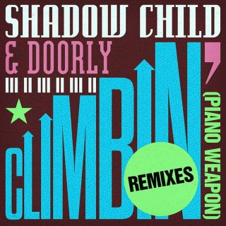 Climbin' (Piano Weapon) - Shadow Child