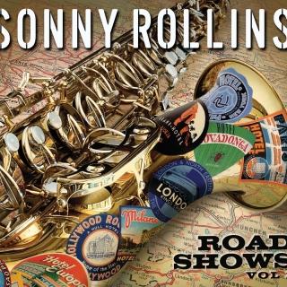 Road Shows, Vol.1 - Sonny Rollins