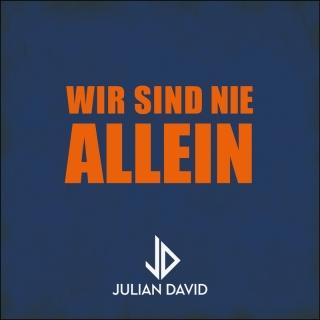 Wir sind nie allein - Julian David