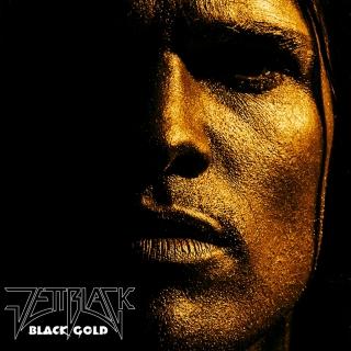 Black Gold - Jettblack