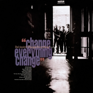 Change Everything - Del Amitri