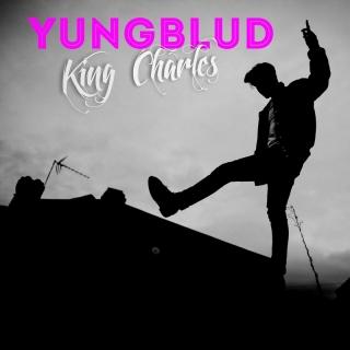 King Charles - YUNGBLUD
