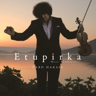Etupirka ~ Best Acoustic ~ - Taro Hakase