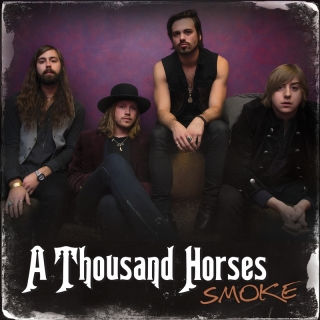 Smoke - A Thousand Horses