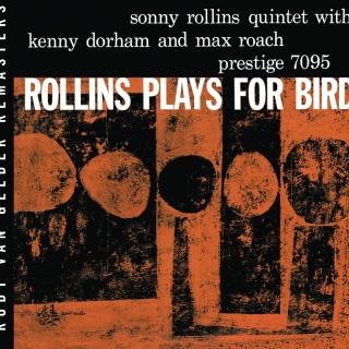 Plays For Bird - Sonny Rollins Quintet