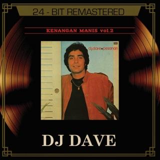 Kenangan Manis Vol. 2 - Dato' DJ Dave