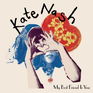 My Best Friend Is You - Kate Nash