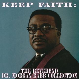 Keep Faith: The Reverend Dr. M - Reverend Dr. Morgan Babb