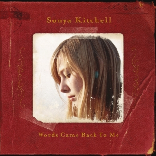 Words Came Back To Me - Sonya Kitchell