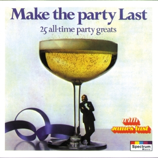 Make The Party Last - 25 All-t - James Last