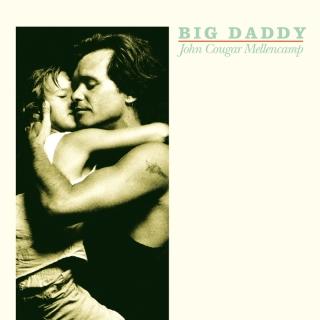 Big Daddy - John Mellencamp