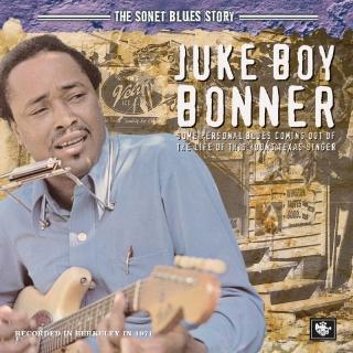 The Sonet Blues Story - Juke Boy Bonner