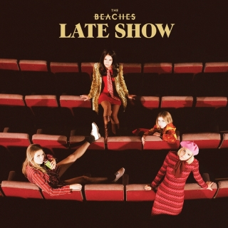 Late Show - The Beaches