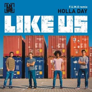 Holla Day - Like Us