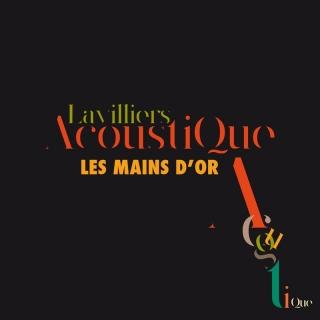 Les mains d'or - Bernard Lavilliers