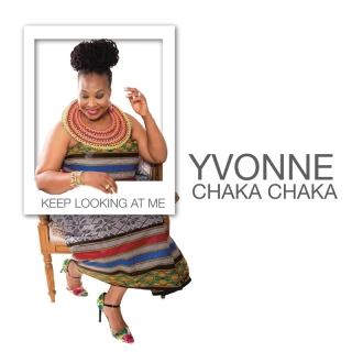 Keep Looking At Me - Yvonne Chaka Chaka