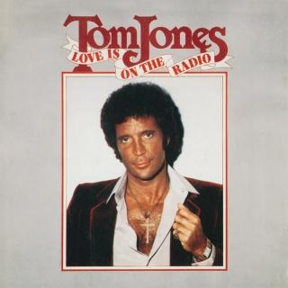 Love Is On The Radio - Tom Jones