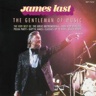 The Gentleman Of Music - The B - James Last