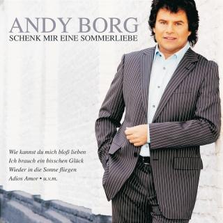 Schenk mir eine Sommerliebe - Andy Borg