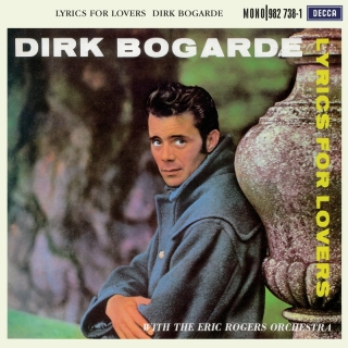 Lyrics For Lovers - Dirk Bogarde