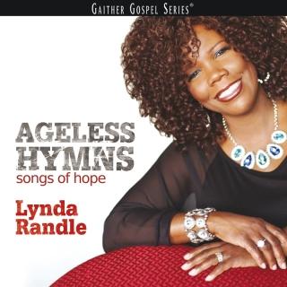 Ageless Hymns Songs Of Hope - Lynda Randle