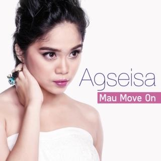 Mau Move On - Agseisa