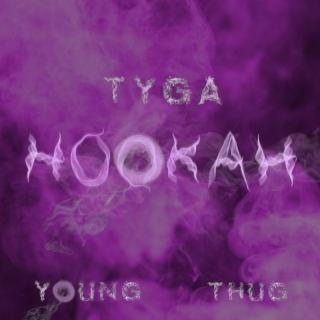 Hookah - Tyga