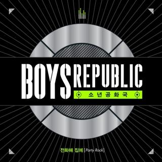 Party Rock - Boys Republic