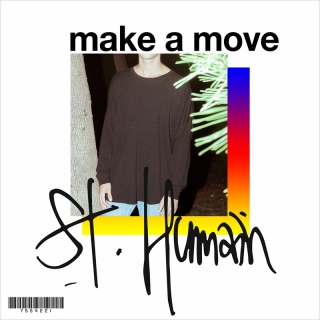 Make A Move - St. Humain