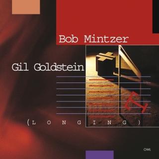 Bob Mintzer-Gil Goldstein-Long - Bob Mintzer