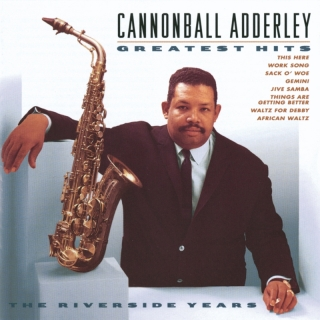 Greatest Hits - Cannonball Adderley Sextet