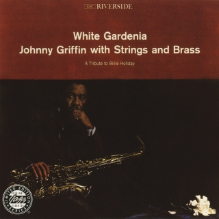 White Gardenia - Johnny Griffin
