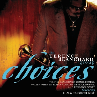 Choices - Terence Blanchard