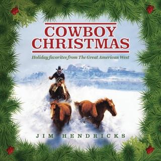 Cowboy Christmas Holiday Favor - Jim Hendricks