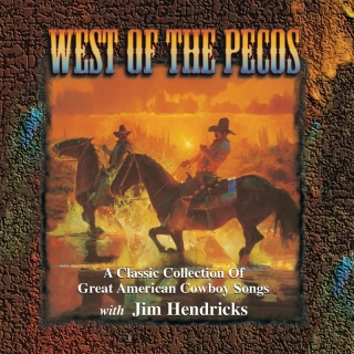 West Of The Pecos A Classic Co - Jim Hendricks
