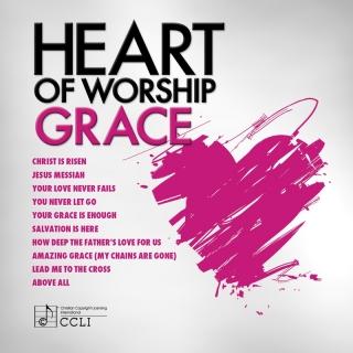 Heart Of Worship Grace - Maranatha! Music