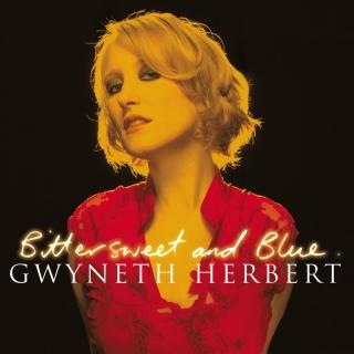 Bittersweet and Blue - Gwyneth Herbert