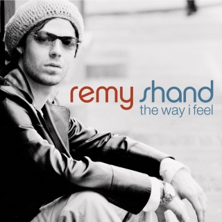 The Way I Feel - Remy Shand